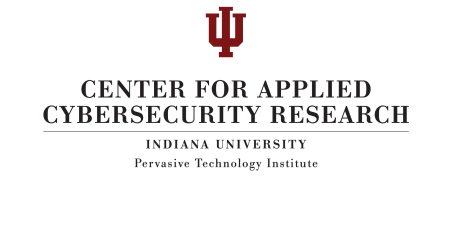Center for Applied Cybersecurity Research (CACR) at Indiana University's Pervasive Technology Institute